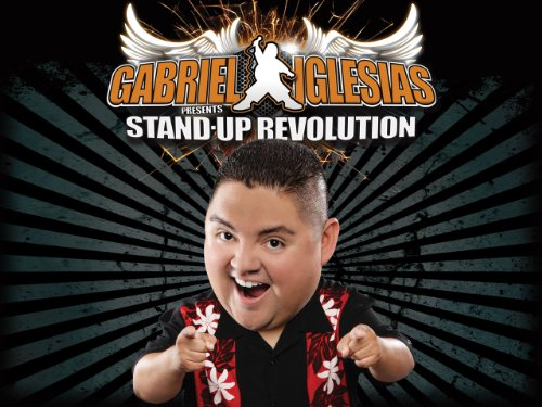 Gabriel Iglesias Presents: Stand-Up Revolution