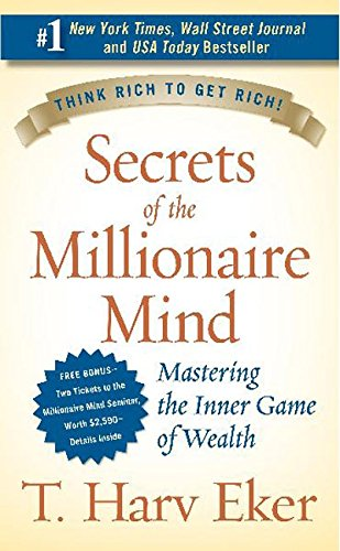 Secrets of the Millionaire Mind: Mastering the Inner Game of Wealth