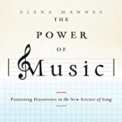 The Power of Music: Pioneering Discoveries in the New Science of Song Audiobook