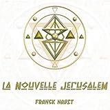 echange, troc Franck Nabet - La Nouvelle Jérusalem