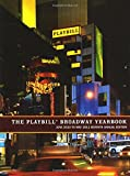 The Playbill Broadway Yearbook: June 2010 to May 2011, Seventh Annual Edition