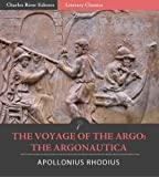 img - for The Voyage of the Argo: The Argonautica (Illustrated) book / textbook / text book