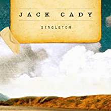 Singleton (       UNABRIDGED) by Jack Cady Narrated by Fajer Al-Kaisi