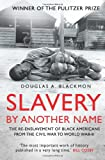 Image of Slavery by Another Name