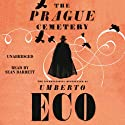 The Prague Cemetery Audiobook by Umberto Eco Narrated by Sean Barrett