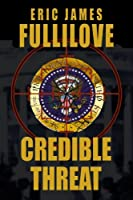 Credible Threat [Kindle Edition]