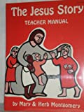 The Jesus story teacher manual