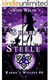 Sharp as Steele (Karma's Witches Book 6)