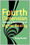 The Fourth Dimension Toward a Geometr...