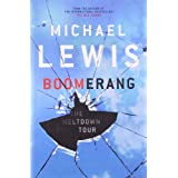 Boomerang: The Meltdown Tourby Michael Lewis