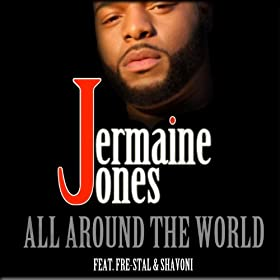 All Around the World (feat. Fre-Stal)