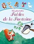 Mes plus belles fables de La Fontaine