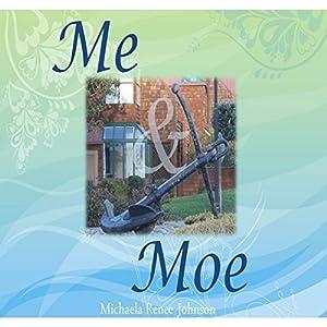 Me & Moe Audiobook