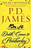 James. Baroness P. D. Death Comes to Pemberley by James. Baroness P. D. ( 2012 ) Paperback