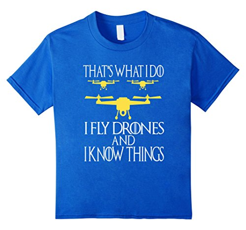 FUNNY-I-FLY-DRONES-AND-I-KNOW-THINGS-T-SHIRT-Drone-Pilot