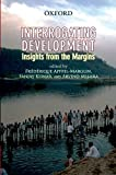 img - for Interrogating Development: Insights from the Margins book / textbook / text book