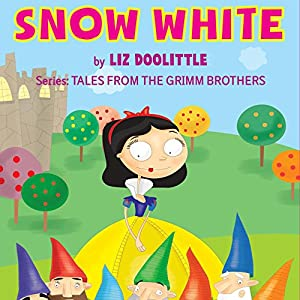 Snow White: The Grimm Brothers Tales 2 Audiobook