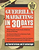 Guerilla Marketing in 30 Days (Guerrilla Marketing)
