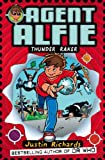 Thunder Raker (Agent Alfie, Book 1) (0007273576) by Richards, Justin