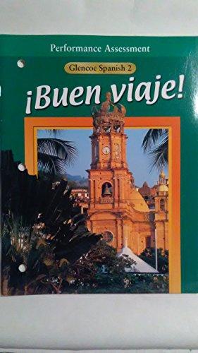 Performance Assessment (Glencoe Buen Viaje! Spanish 2)