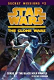 The Curse of the Black Hole Pirates #2 (Star Wars: The Clone Wars) (0448453932) by Windham, Ryder