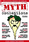 img - for Fortean Times: Book of Mythconceptions book / textbook / text book