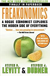 Freakonomics: A Rogue Economist Explores the Hidden Side of Everything by Weigel George