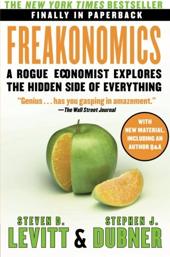 Cover of Freakonomics: A Rogue Economist Explores the Hidden Side of Everything (P.S.)