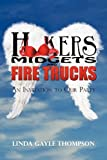 Hookers, Midgets, and Fire Trucks: An Invitation to Our Party (1440198330) by Thompson, Linda