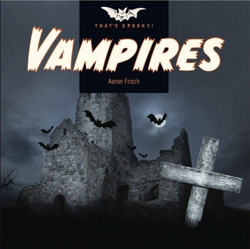 Vampires (That's Spooky!)