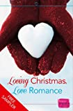 img - for Loving Christmas, Love Romance: HarperImpulse Romance FREE SAMPLER book / textbook / text book