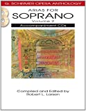 Arias for Soprano - Volume 2: (G. Schirmer Opera Anthology)