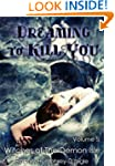 Dreaming to Kill You (Witches of The...