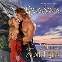 To Marry a Scottish Laird (       UNABRIDGED) by Lynsay Sands Narrated by Keiran Elliott