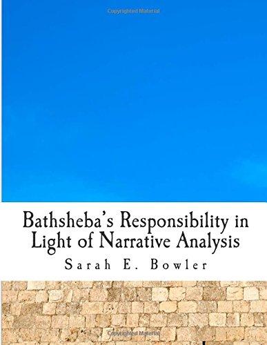 Bathsheba's Responsibility in Light of Narrative Analysis