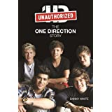 1D: The One Direction Story: The Unauthorized Biographyby Danny White