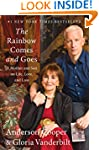 The Rainbow Comes and Goes: A Mother...