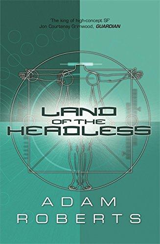 Land Of The Headless (GOLLANCZ S.F.)