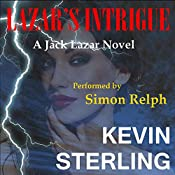 Lazar's Intrigue: Jack Lazar, Book 1 | [Kevin Sterling]