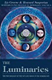 img - for The Luminaries: The Psychology of the Sun and Moon in the Horoscope (Seminars in Psychological Astrology, Vol 3) book / textbook / text book