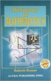 Dictionary Of Mathematics 01 Edition price comparison at Flipkart, Amazon, Crossword, Uread, Bookadda, Landmark, Homeshop18