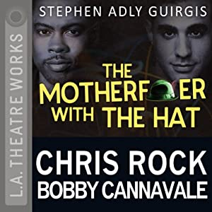 The Motherf--ker with the Hat | [Stephen Adly Guirgis]