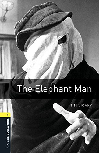 Oxford Bookworms Library 1: Elephant Man Digital Pack (3rd Edition)