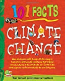 img - for 101 Facts: Climate change book / textbook / text book