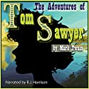 The Adventures of Tom Sawyer Audiobook by Mark Twain Narrated by B. J. Harrison