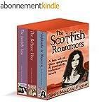 THE SCOTTISH ROMANCES: a box set of t...