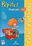 Français CE2 Pépites : Cahier d'activités