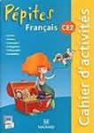 Fran�ais CE2 P�pites : Cahier d'activ...