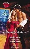echange, troc Jarrett Miranda, Lovelace Merlin, King Susan - Les Bandits de la nuit : Un bandit de grand chemin / Le baiser du pirate / Les amants du clair de lune