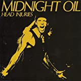 Head Injuries ~ Midnight Oil